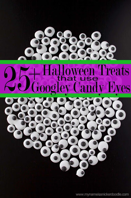 here are 25 halloween treats using googley candy eyes spooky and sweet