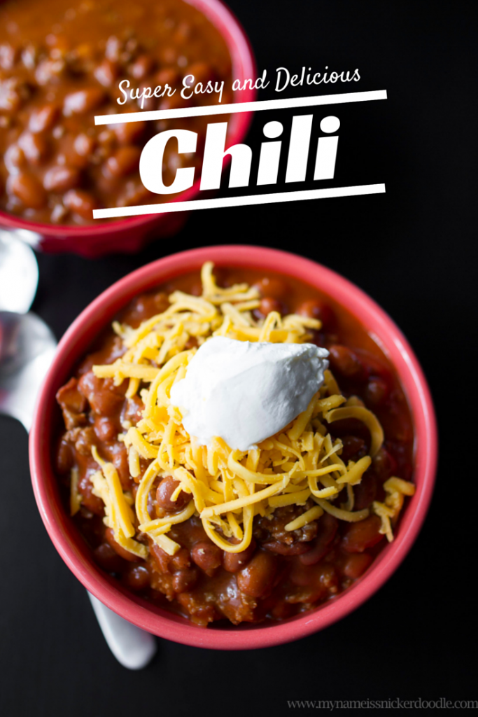 Easy Chili | My Name Is Snickerdoodle