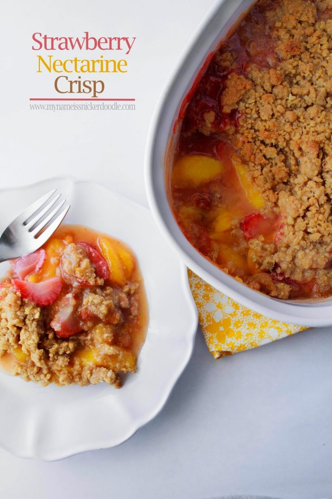 Strawberry Nectarine Crisp | My Name Is Snickerdoodle