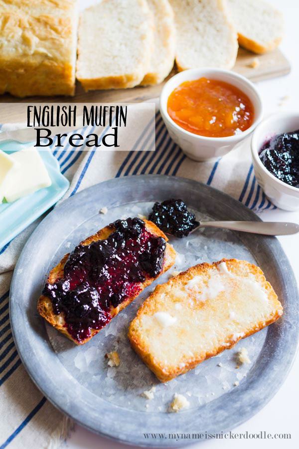 The BEST and easiest bread recipe! It's perfect for toast with lots of butter and jam! Find the reicpe at mynameissnickerdoodle.com